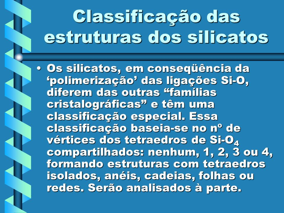 Classificação das estruturas dos silicatos