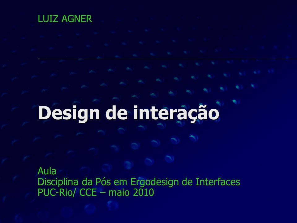 Design de interação LUIZ AGNER