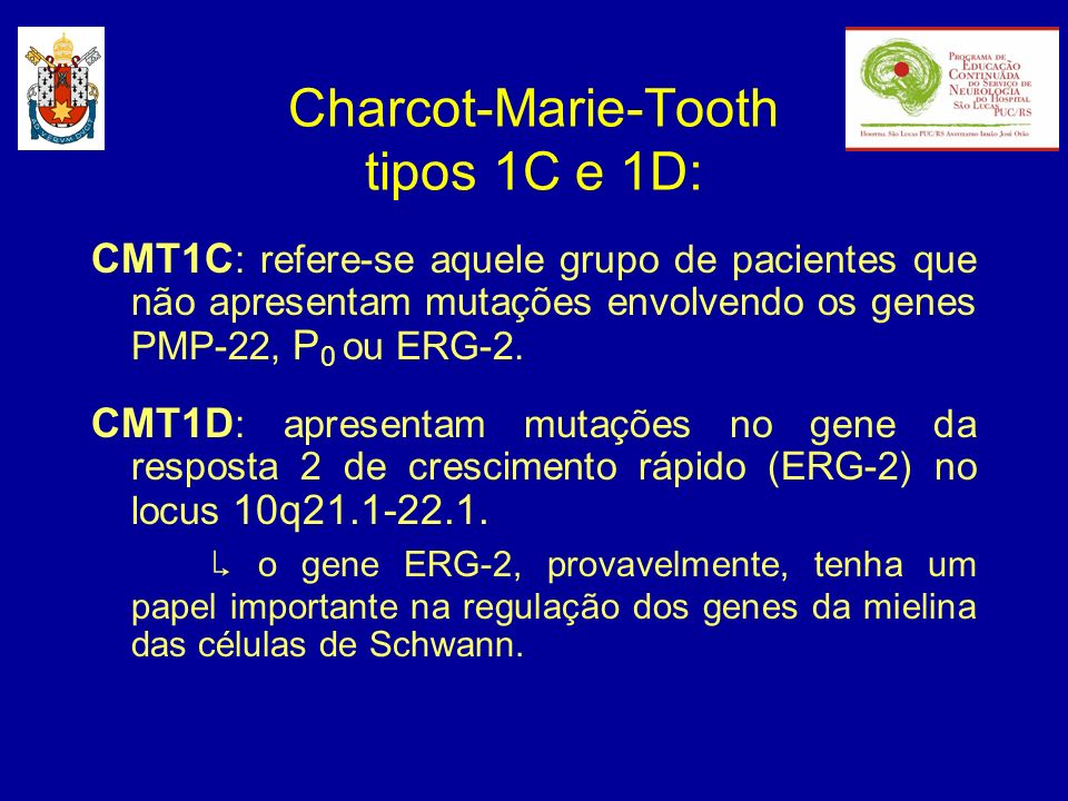 Charcot-Marie-Tooth tipos 1C e 1D: