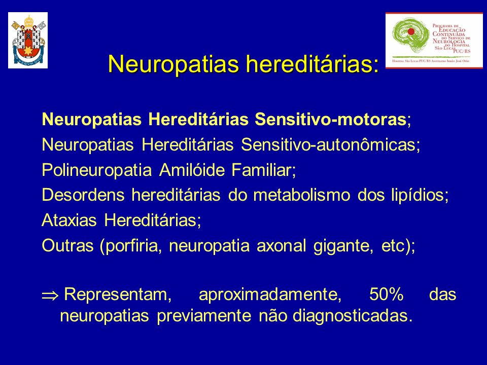 Neuropatias hereditárias:
