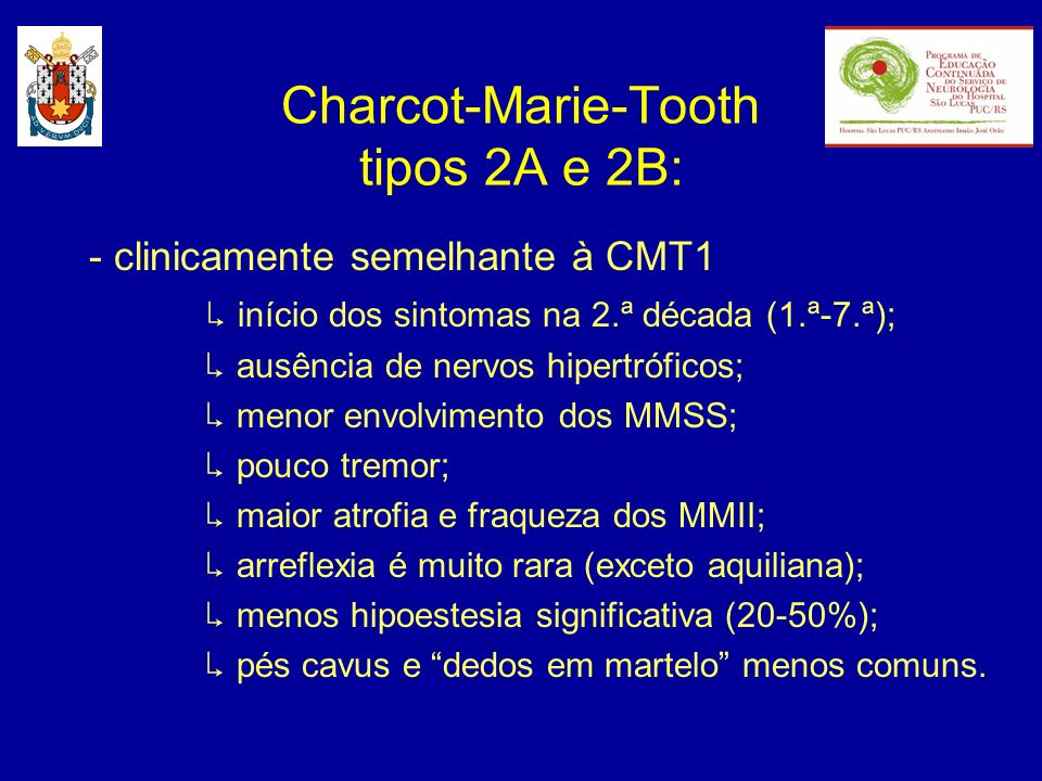 Charcot-Marie-Tooth tipos 2A e 2B: