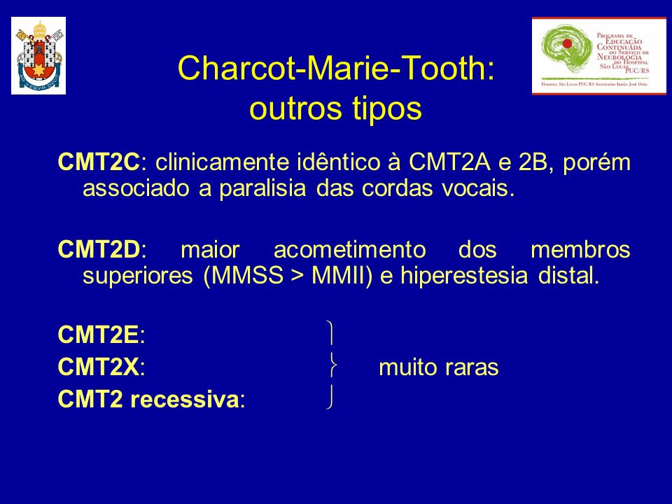 Charcot-Marie-Tooth: outros tipos