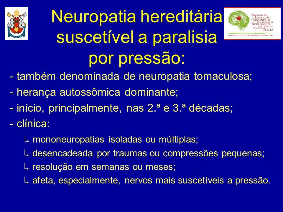 Neuropatia hereditária suscetível a paralisia por pressão: