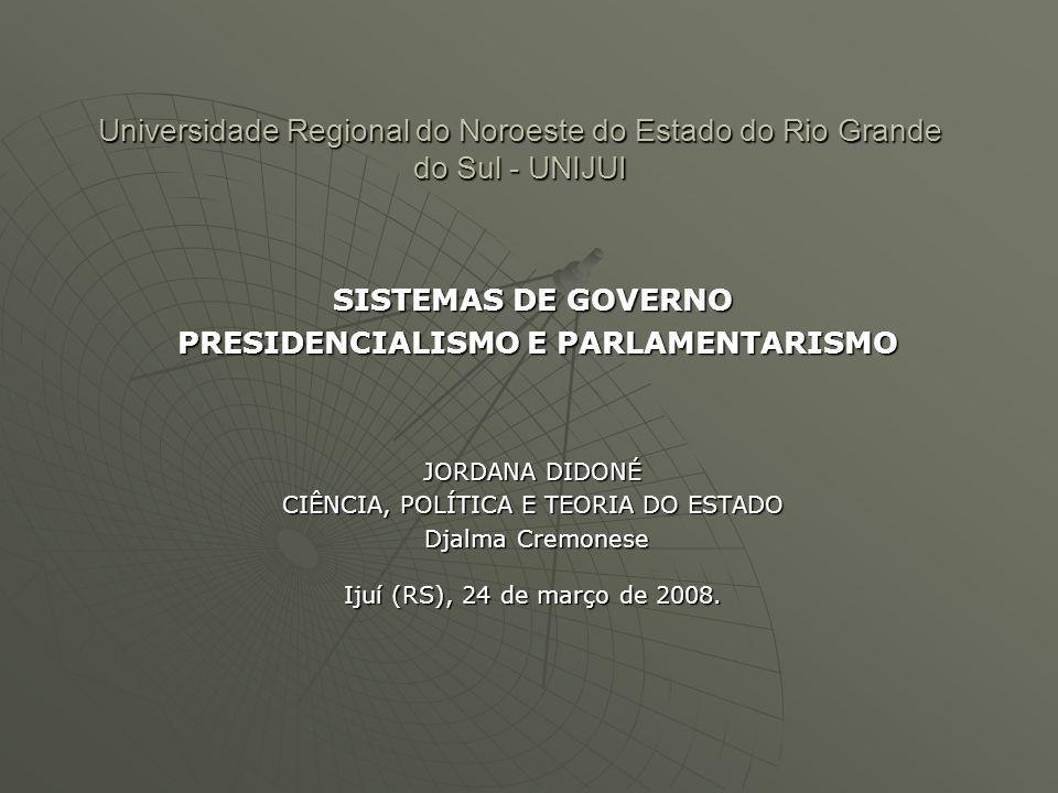 PRESIDENCIALISMO E PARLAMENTARISMO