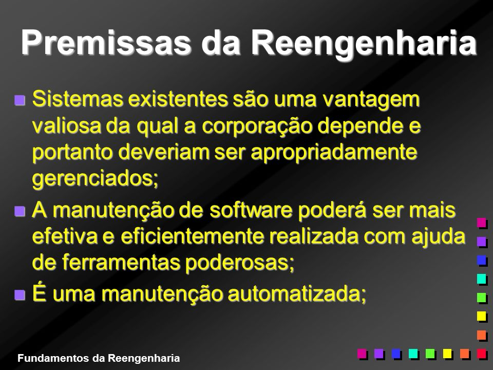 Premissas da Reengenharia