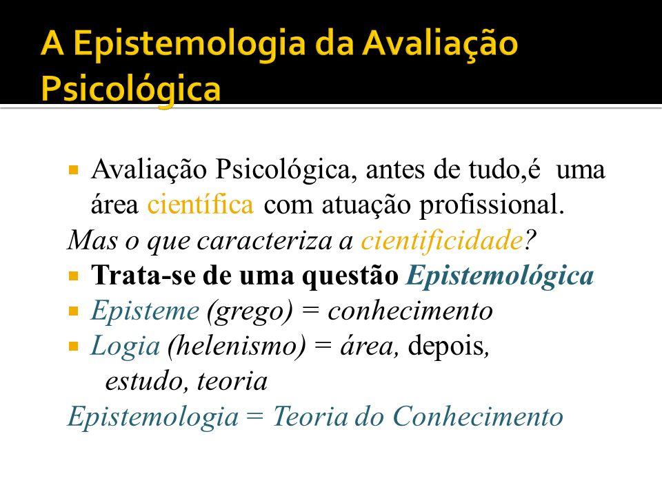 A Epistemologia da Avaliação Psicológica