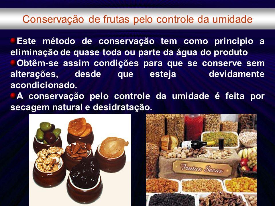 Conservação de frutas pelo controle da umidade