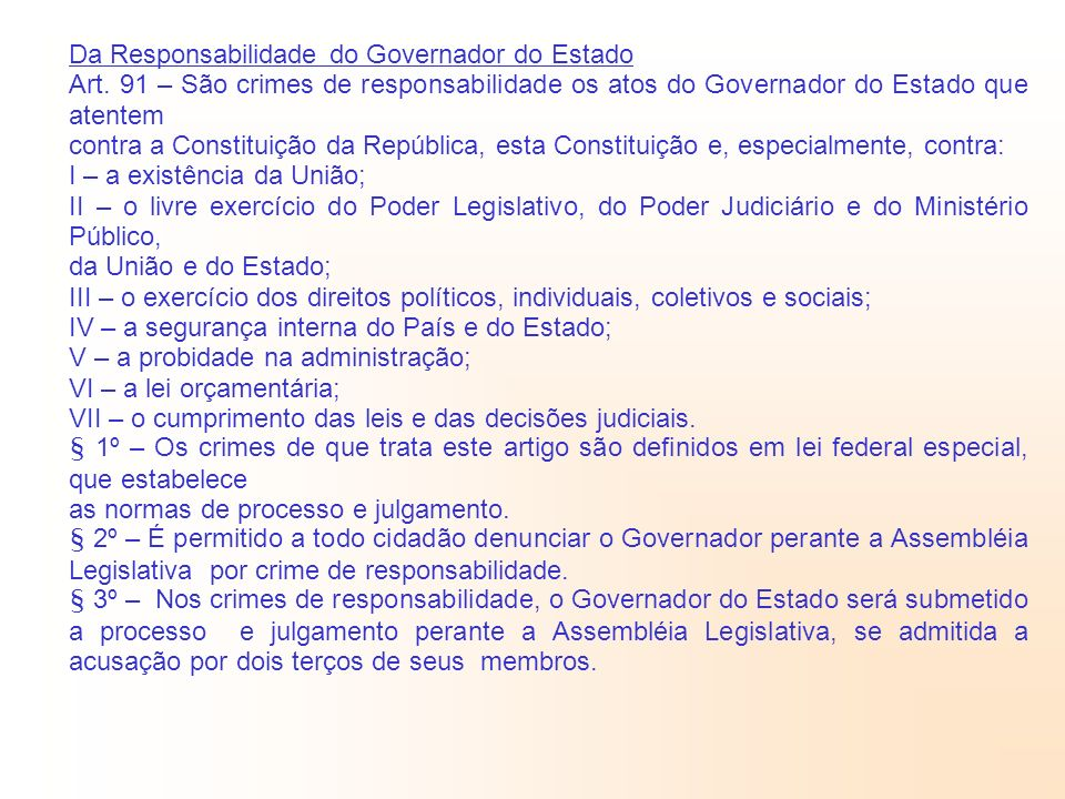 Da Responsabilidade do Governador do Estado