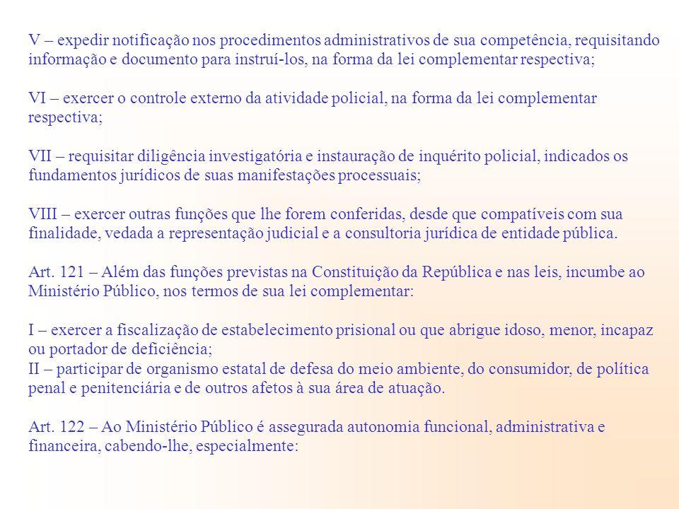 V – expedir notificação nos procedimentos administrativos de sua competência, requisitando