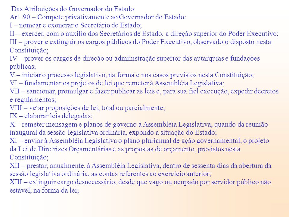 Das Atribuições do Governador do Estado