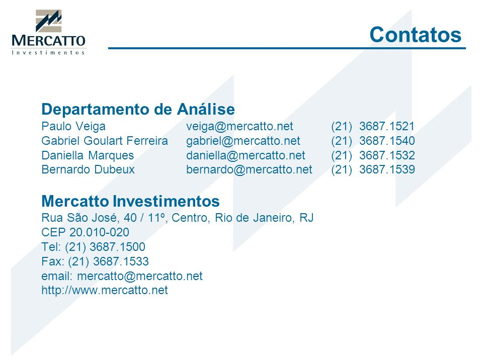 Contatos Departamento de Análise Mercatto Investimentos