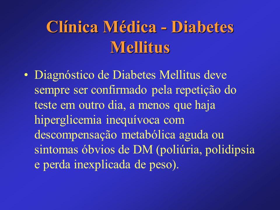 Clínica Médica - Diabetes Mellitus