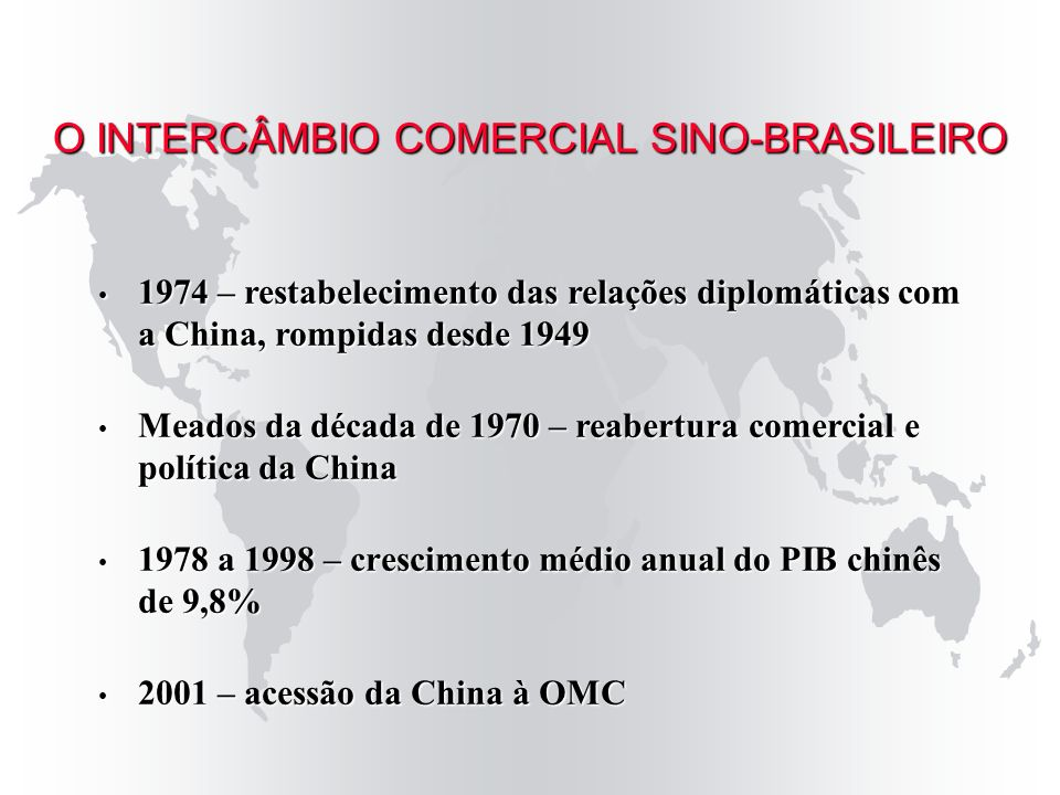 O INTERCÂMBIO COMERCIAL SINO-BRASILEIRO