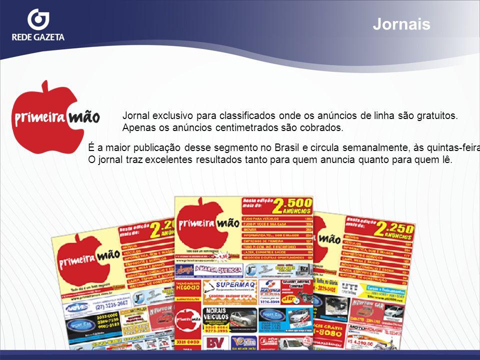 Jornais Jornal exclusivo para classificados onde os anúncios de linha são gratuitos. Apenas os anúncios centimetrados são cobrados.