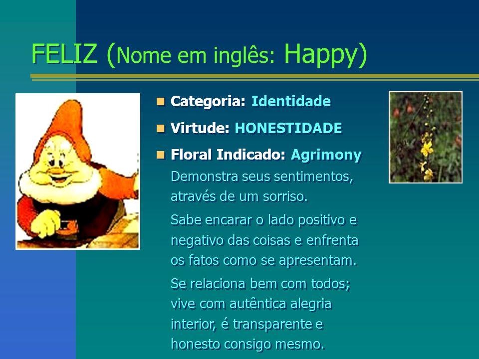 FELIZ (Nome em inglês: Happy)