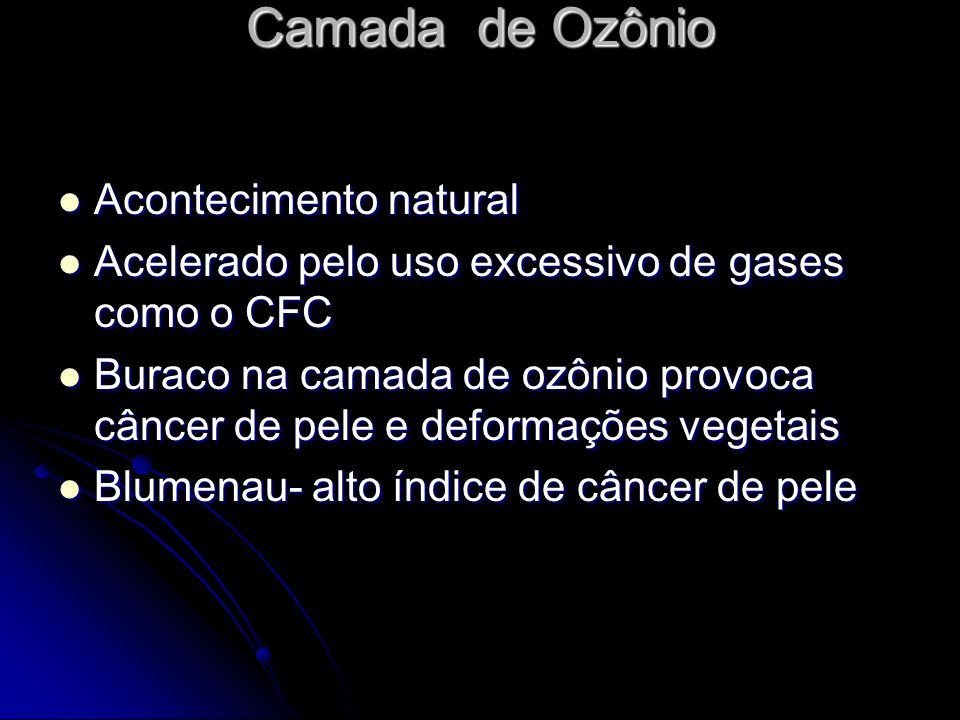 Camada de Ozônio Acontecimento natural