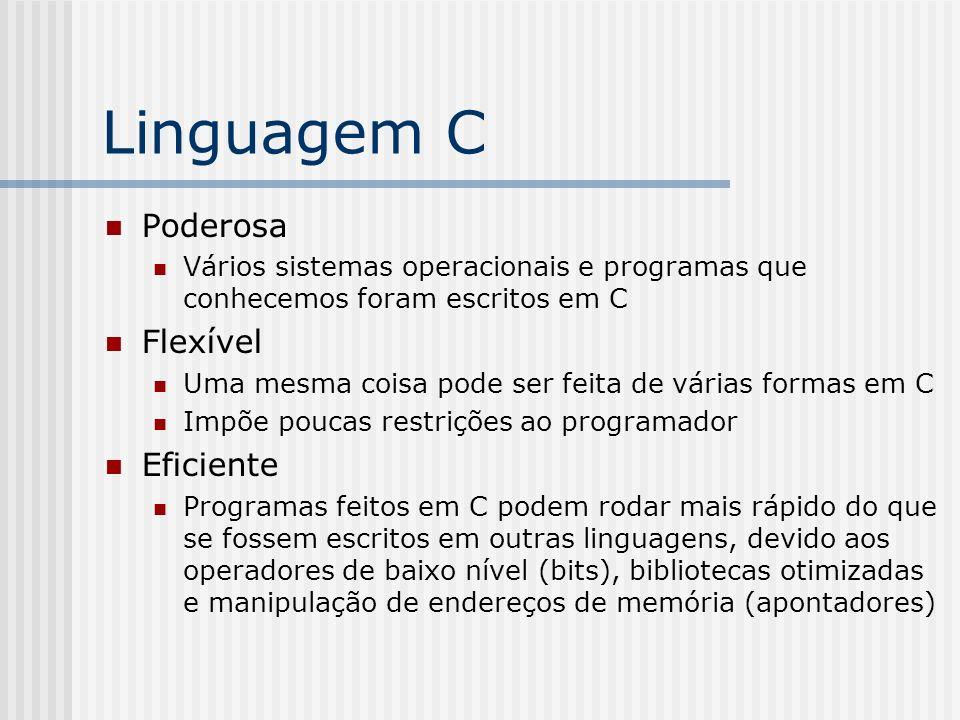 Linguagem C Poderosa Flexível Eficiente