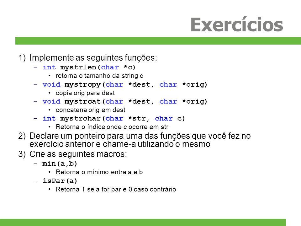 Exercícios Implemente as seguintes funções: