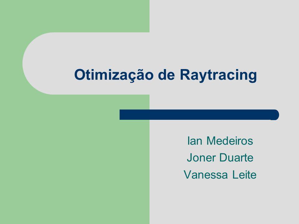 Otimização de Raytracing