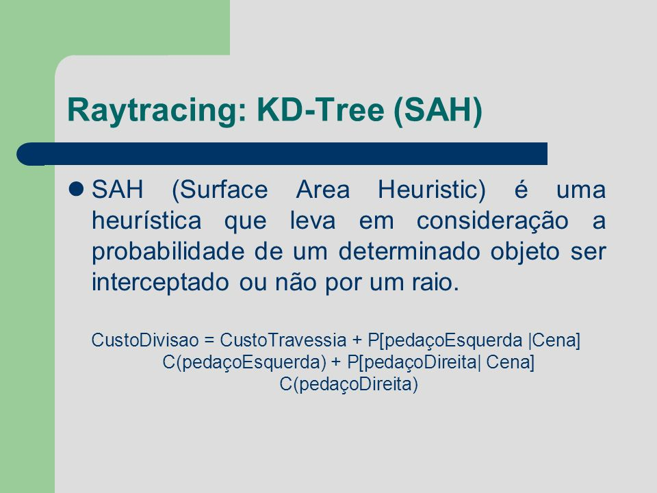Raytracing: KD-Tree (SAH)