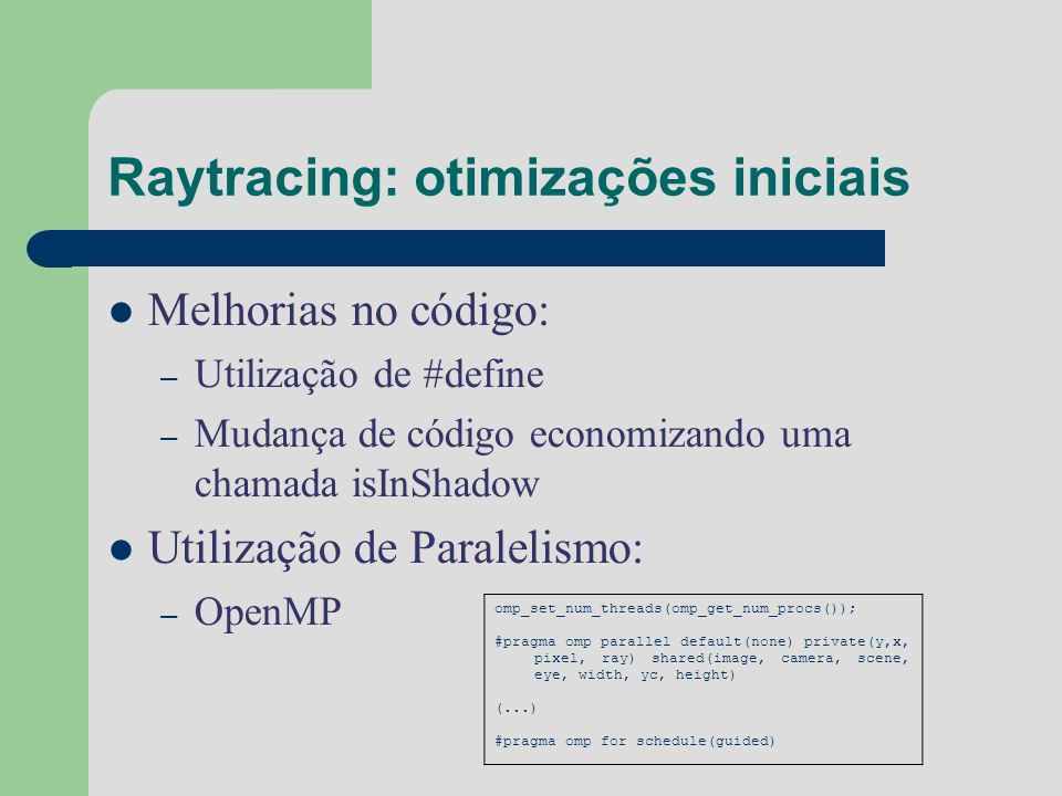 Raytracing: otimizações iniciais