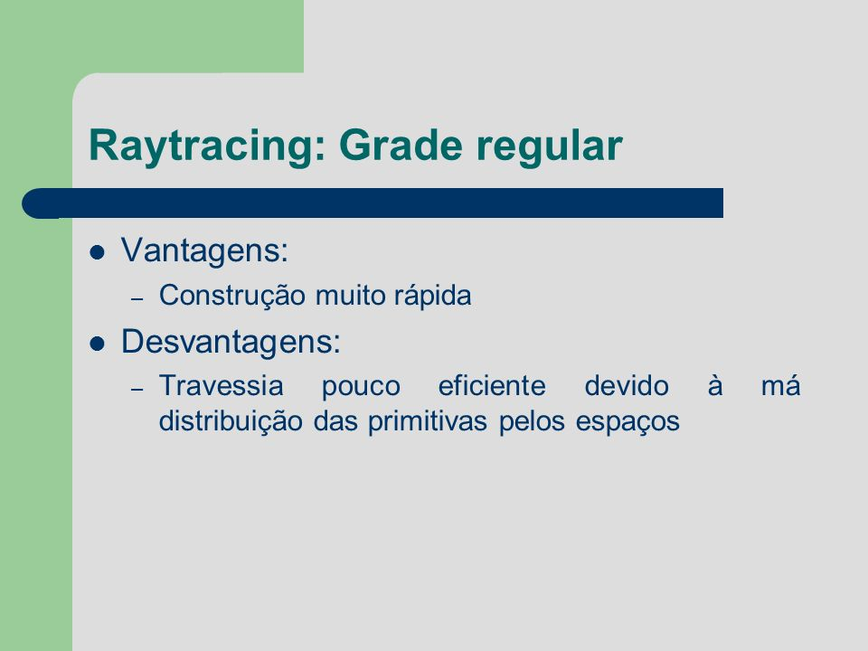 Raytracing: Grade regular