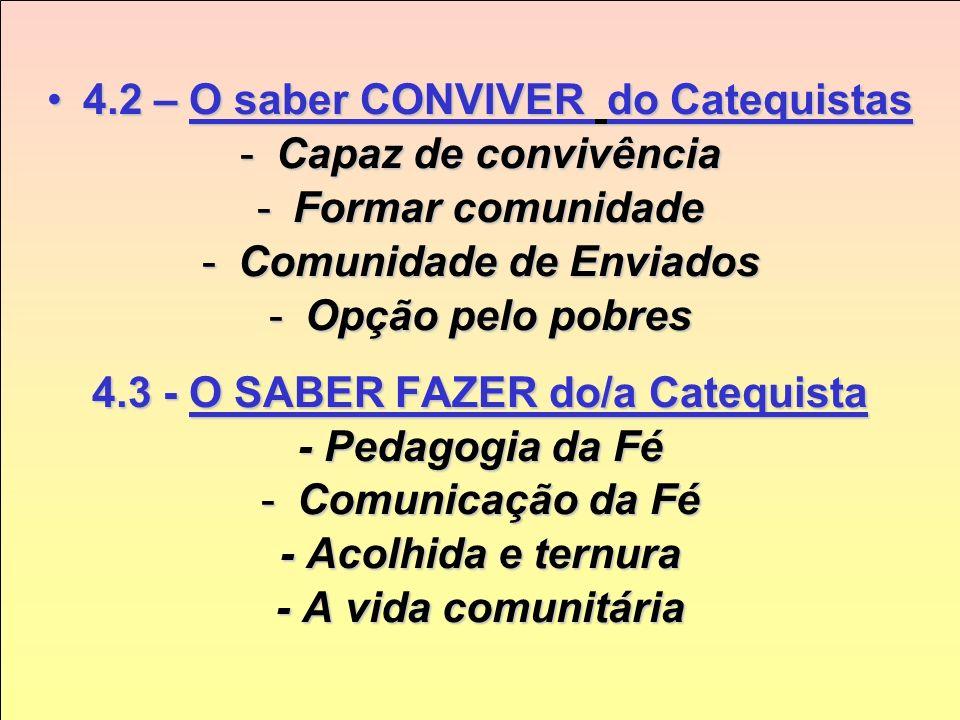 4.2 – O saber CONVIVER do Catequistas Capaz de convivência