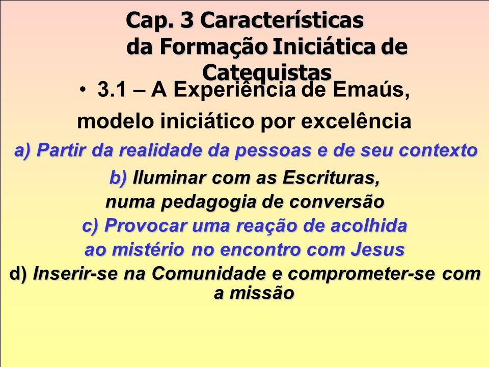 Cap. 3 Características da Formação Iniciática de Catequistas