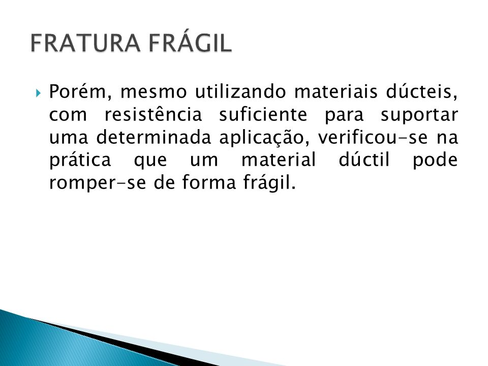 FRATURA FRÁGIL
