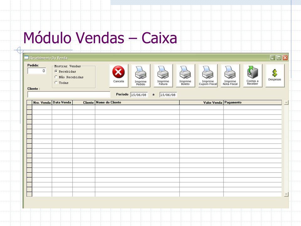 Módulo Vendas – Caixa