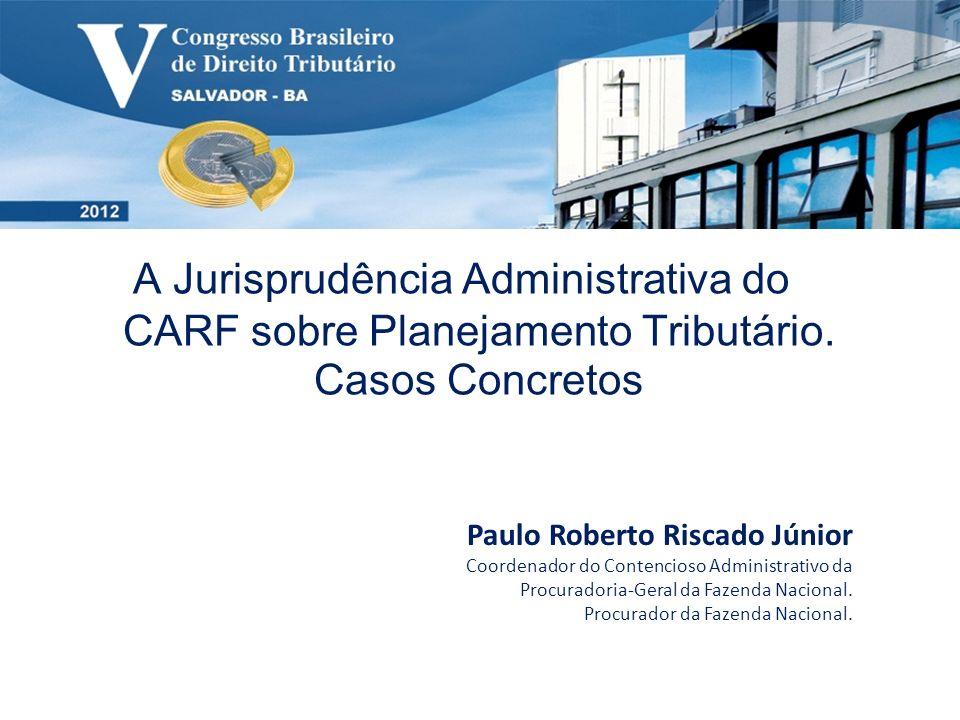 A Jurisprudência Administrativa do CARF sobre Planejamento Tributário