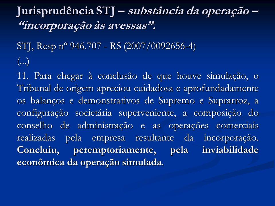 Jurisprudência STJ – substância da operação – incorporação às avessas .