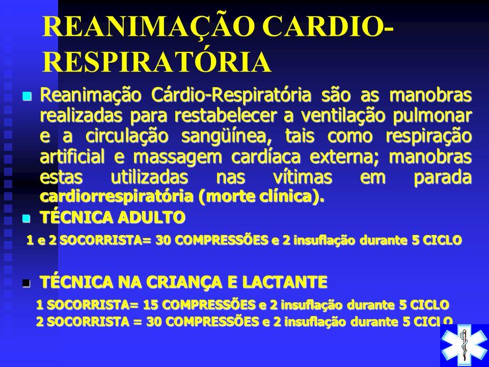 REANIMAÇÃO CARDIO-RESPIRATÓRIA