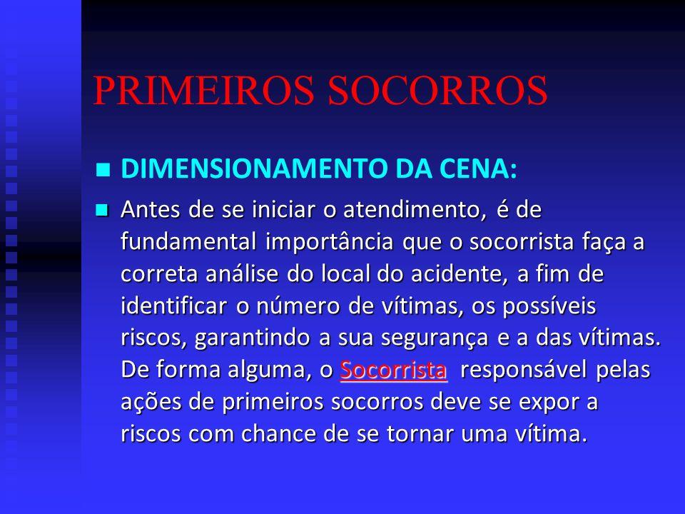 PRIMEIROS SOCORROS DIMENSIONAMENTO DA CENA: