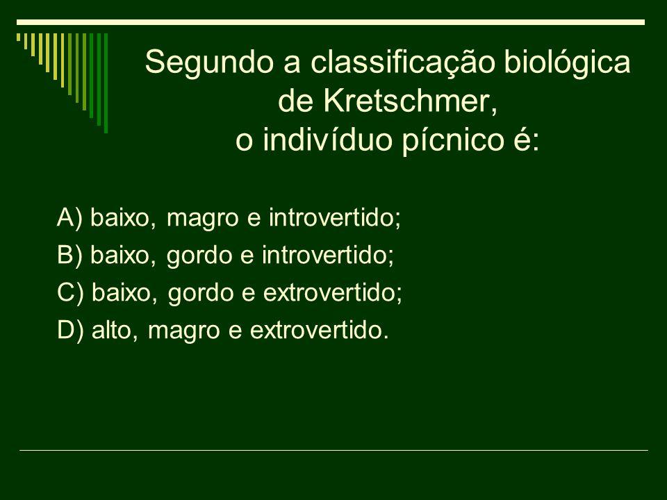 Segundo a classificação biológica de Kretschmer, o indivíduo pícnico é: