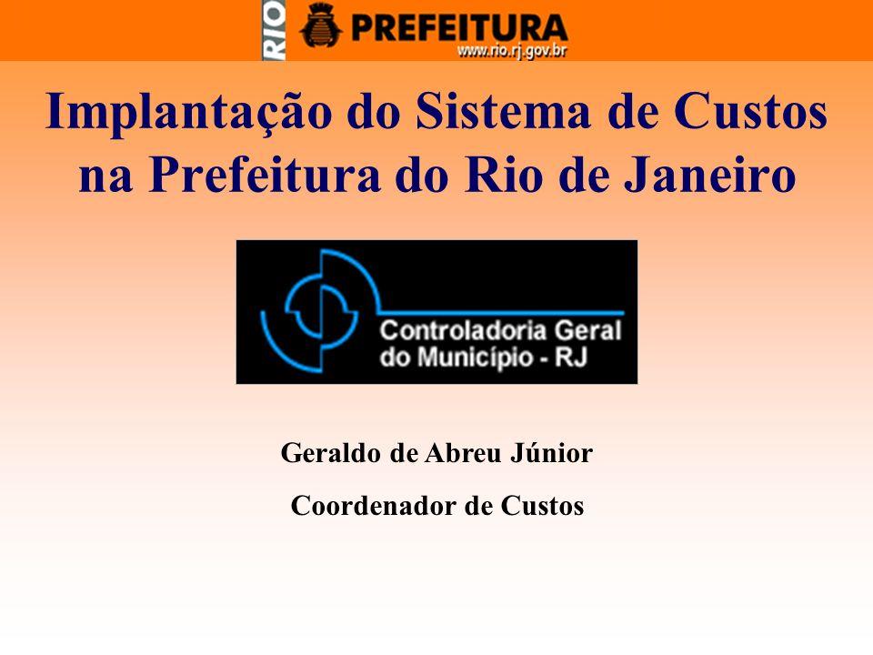 Implantação do Sistema de Custos na Prefeitura do Rio de Janeiro