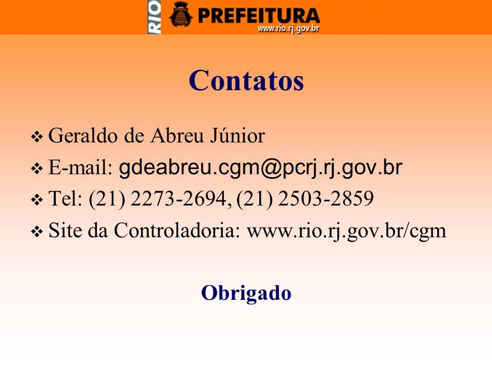 Contatos Geraldo de Abreu Júnior E-mail: gdeabreu.cgm@pcrj.rj.gov.br