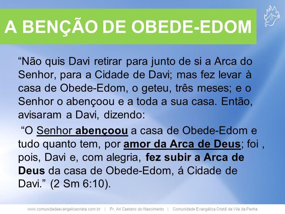 A BENÇÃO DE OBEDE-EDOM