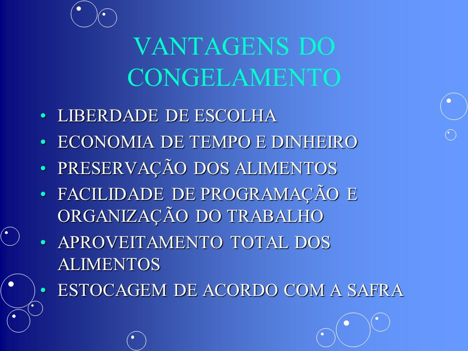 VANTAGENS DO CONGELAMENTO