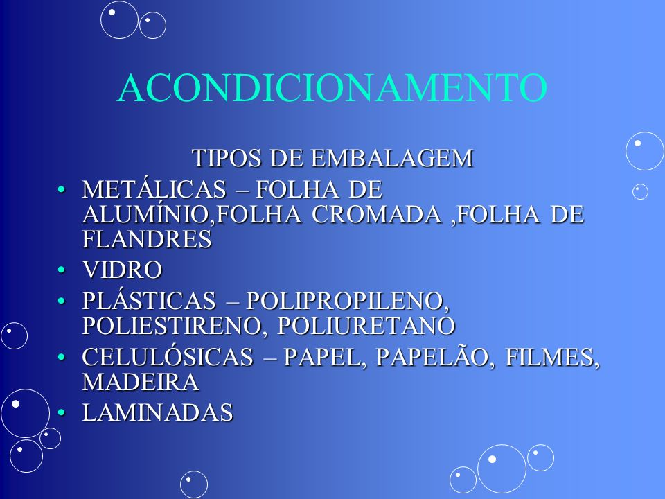 ACONDICIONAMENTO TIPOS DE EMBALAGEM