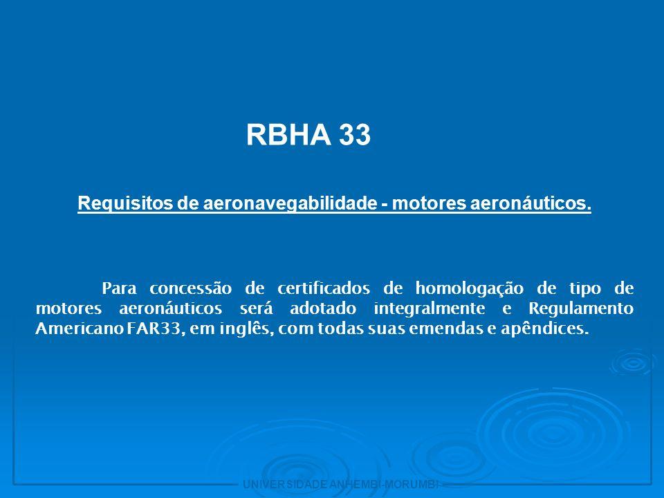 Requisitos de aeronavegabilidade - motores aeronáuticos.