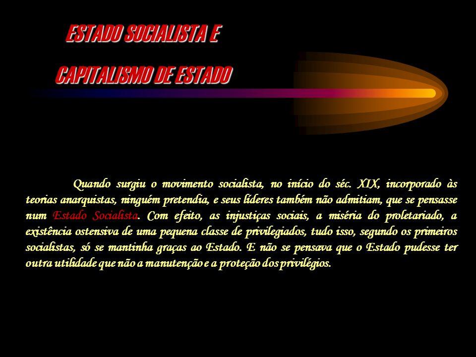 ESTADO SOCIALISTA E CAPITALISMO DE ESTADO
