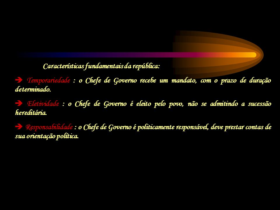 Características fundamentais da república: