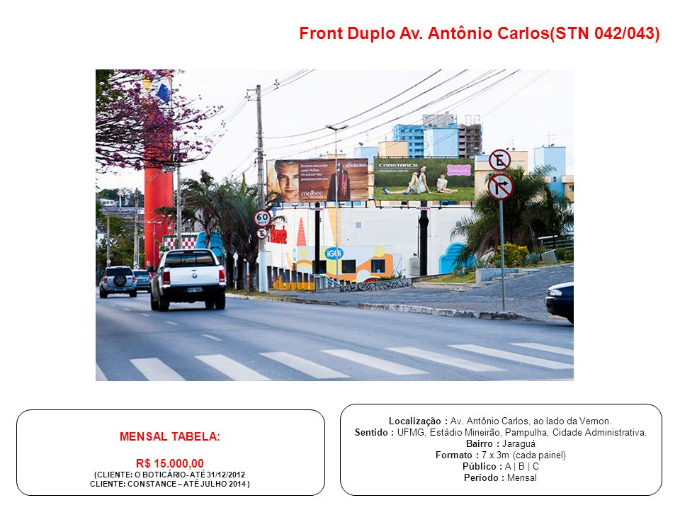Front Duplo Av. Antônio Carlos(STN 042/043)