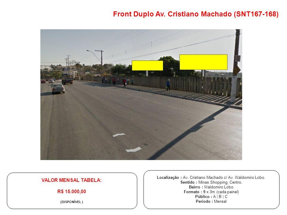 Front Duplo Av. Cristiano Machado (SNT167-168)