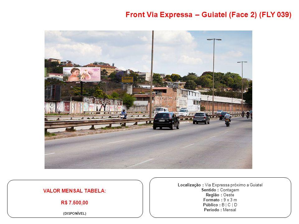 Localização : Via Expressa próximo a Guiatel