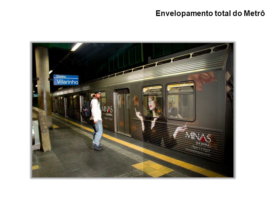 Envelopamento total do Metrô