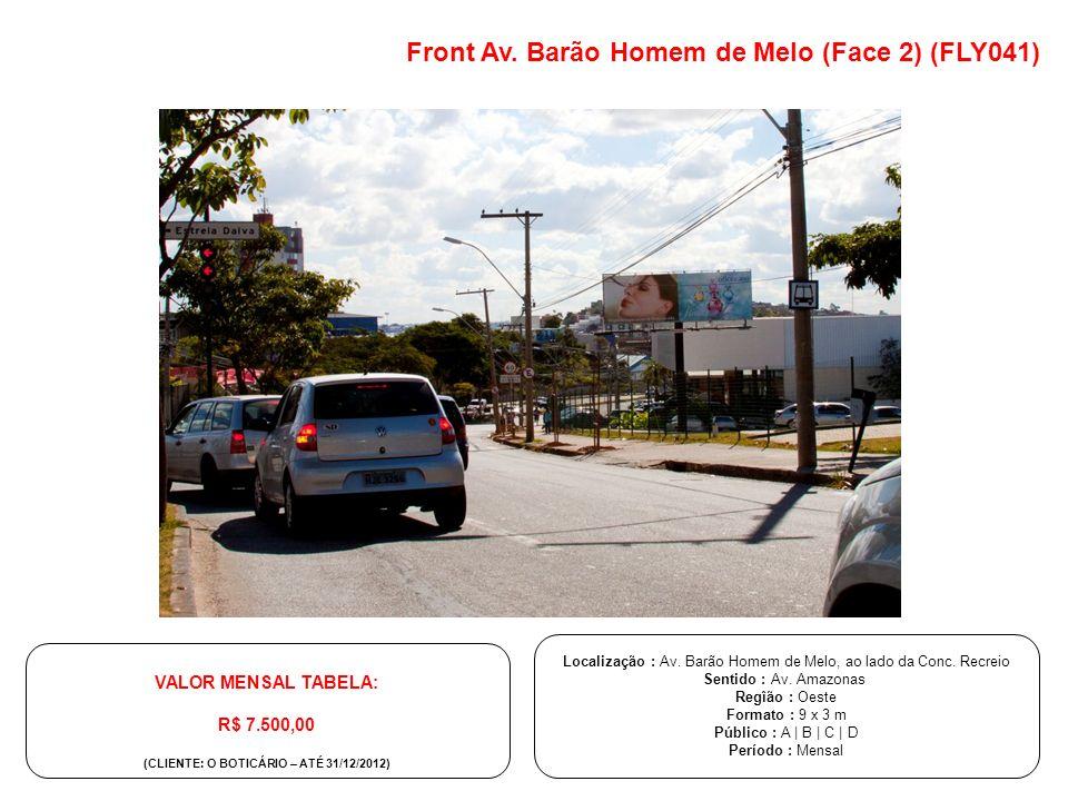 (CLIENTE: O BOTICÁRIO – ATÉ 31/12/2012)