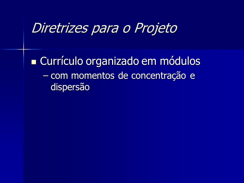 Diretrizes para o Projeto