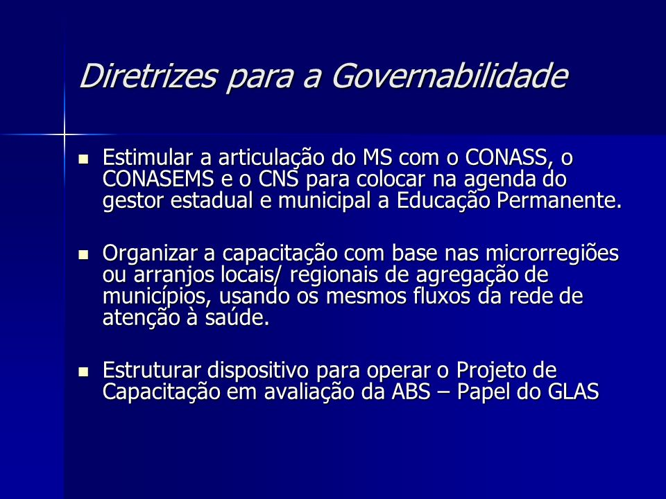 Diretrizes para a Governabilidade